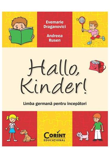 Hallo, kinder! Limba germana pentru incepatori
