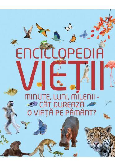 Enciclopedia vietii. Minute, luni, milenii - cat dureaza o viata pe pamant?
