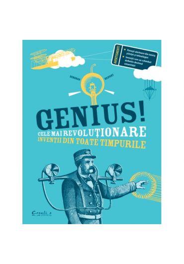 Genius. Cele mai revolutionare inventii din toate timpurile