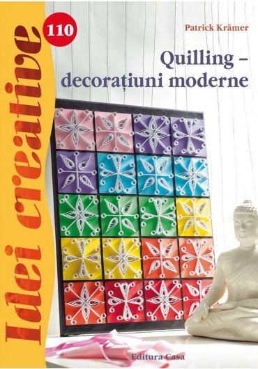 Quilling. Decoratiuni moderne. Idei creative 110