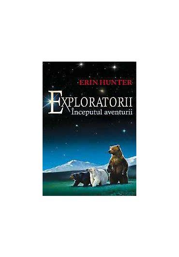 Exploratorii vol. 1. Inceputul aventurii