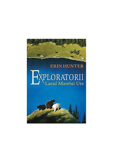 Exploratorii vol. 2. Lacul marelui urs