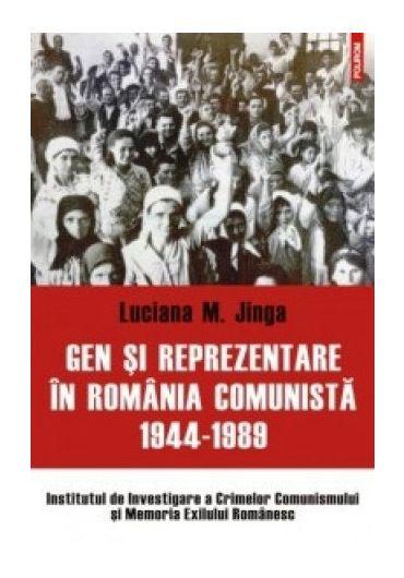 GEN SI REPREZENTARE IN ROMANIA COMUNISTA 1944-1989