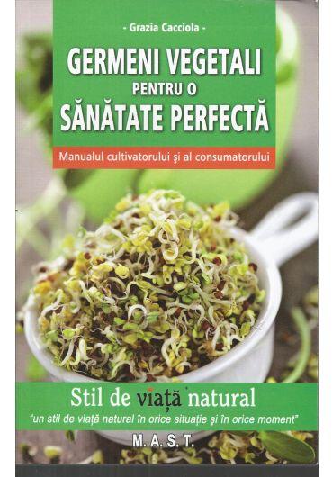 Germeni vegetali pentru o viata perfecta