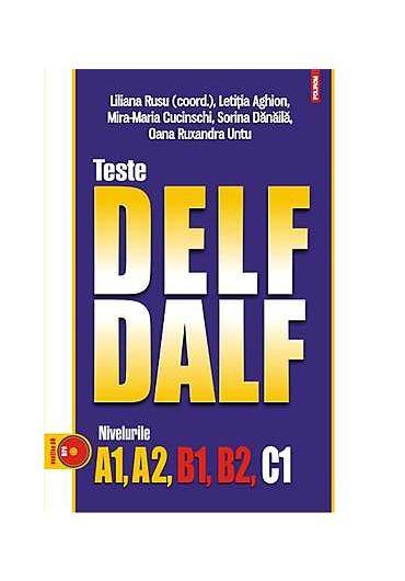Teste Delf Dalf nivelurile A1, A2, B1, B2, C1