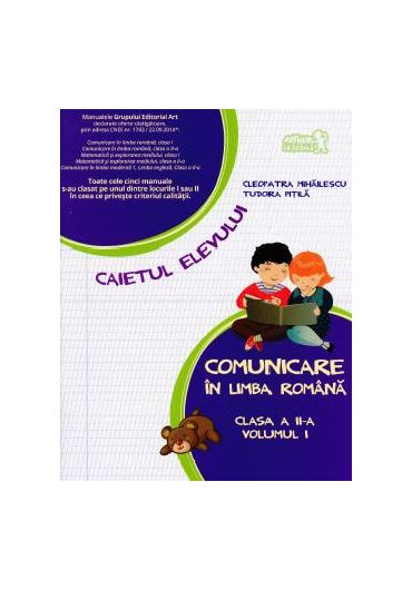 Caietul elevului comunicare in limba Romana Volumul I clasa a II-a