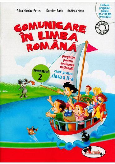 Caiet comunicare in limba Romana pregatire pentru evaluarea nationala semestrul II clasa a II-a