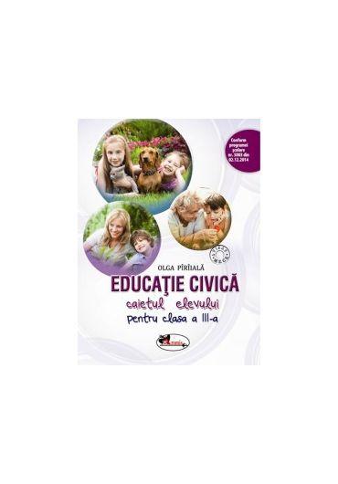 Caietul elevului Educatie civica clasa a III-a