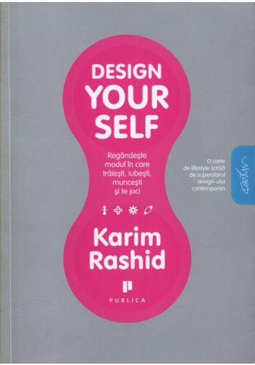 Design your self II