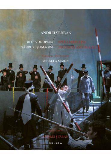 Regia de opera, ganduri si imagini