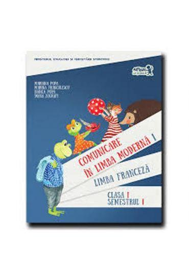 Manual limba franceza clasa I, vol I + CD