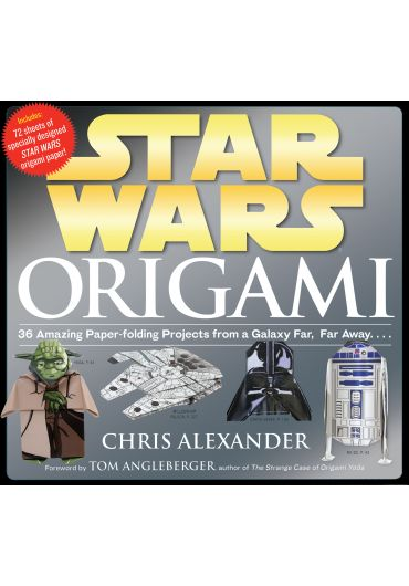 Star Wars. Origami - 36 amazing paper folding projects from a galaxy far, far away...