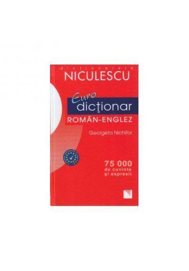 Eurodictionar roman-englez 75000 de cuvinte si expresii