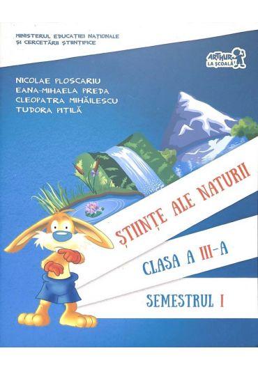 Manual stiinte ale naturii clasa a III-a semestrul I