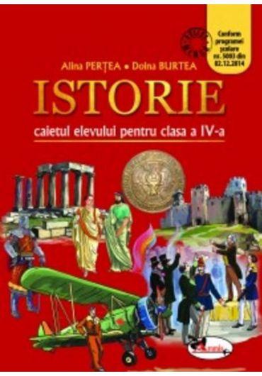 Caietul elevului Istorie clasa a IV-a