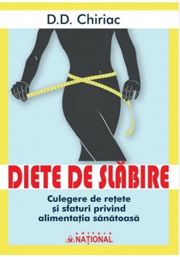 Diete de slabire. Culegere de retete si sfaturi privind alimentatia sanatoasa