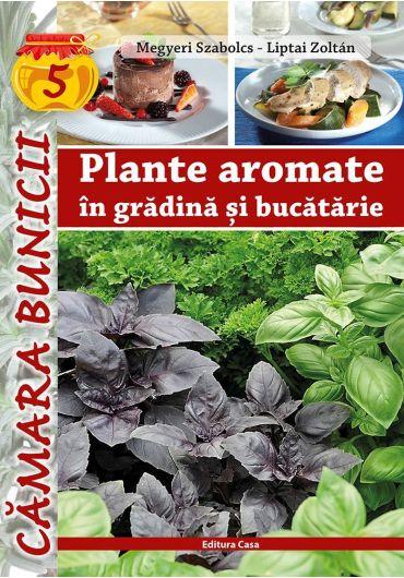 Plante aromate in gradina si in bucatarie