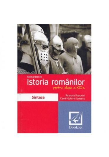 Memorator istoria romanilor clasa a XII-a 2016