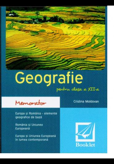 Memorator geografie clasa a XII-a 2016