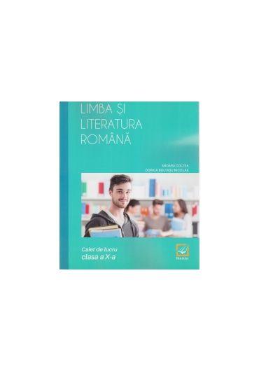 Caiet de lucru limba si literatura romana clasa a X-a