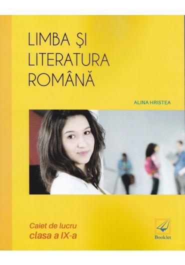 Limba si literatura romana. Caiet de lucru, clasa a IX-a