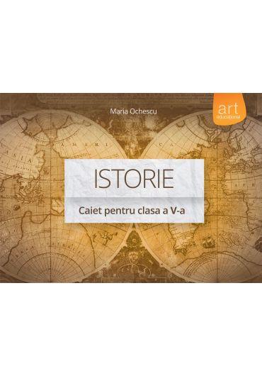 Caiet de istorie pentru clasa a V-a