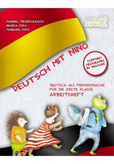 Deutsch mit Nino. Caietul elevului clasa I