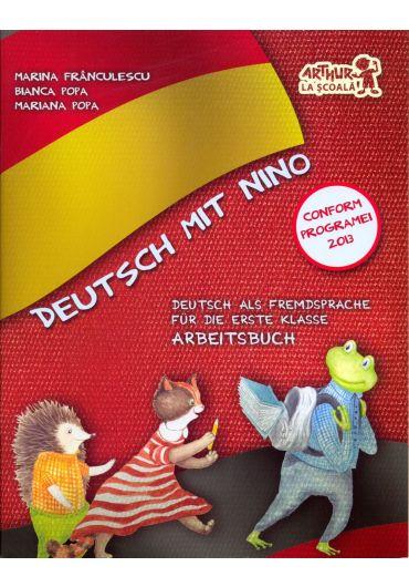 Deutsch mit Nino. Cartea elevului clasa I