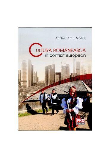 Cultura romaneasca in context european