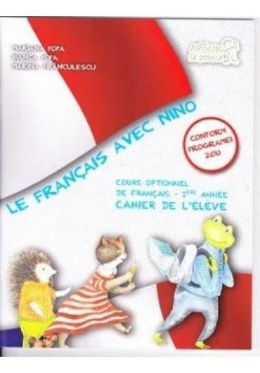 Le Francais avec Nino Cahier de l eleve clasa I