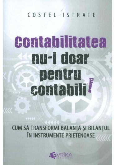 Contabilitatea nu-i doar pentru contabili!