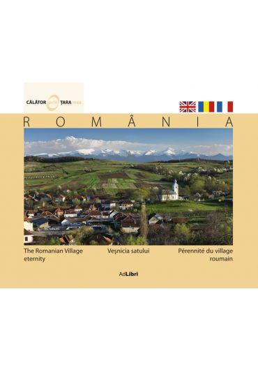 Vesnicia satului + DVD Maramures