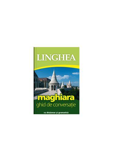 Maghiara. Ghid de conversatie