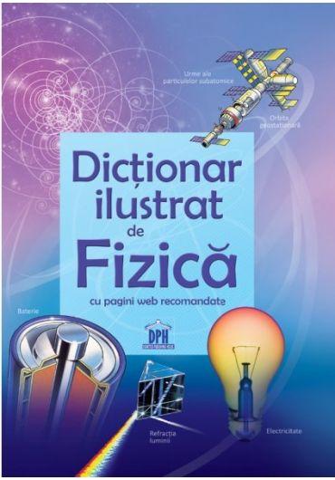 Dictionar ilustrat de fizica cu pagini web recomandate