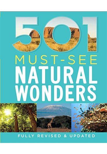 501 Must - See Natural Wonders