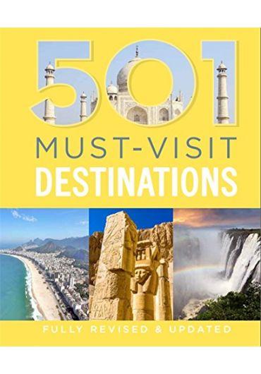 501 Must - Visit Destinations