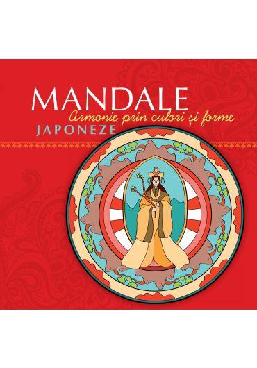 Mandale Japoneze. Armonie prin culori si forme