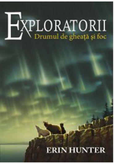 Exploratorii vol. 5. Drumul de gheata si foc