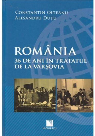Romania - 36 de ani in Tratatul de la Varsovia