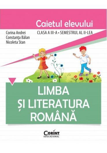 Caietul elevului Limba si literatura romana clasa a III-a sem II
