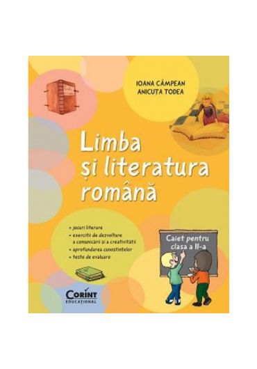 Caiet elev Limba si literatura romana clasa a II-a