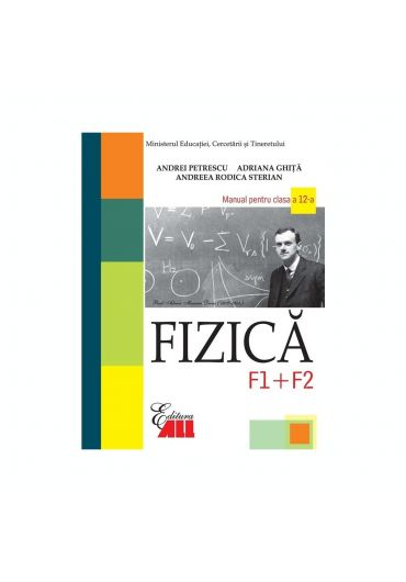 Manual fizica F1 + F2 clasa a XII-a