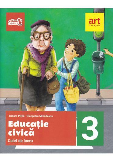 Caiet de lucru Educatie civica clasa a III-a