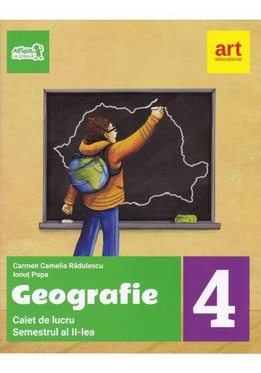 Caiet de lucru geografie clasa a IV-a semestrul II