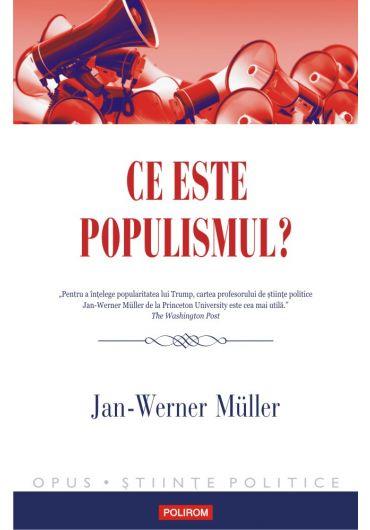 Ce este populismul?