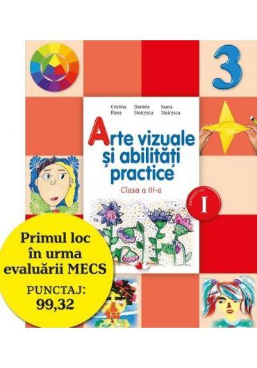Manual arte vizuale si abilitati practice clasa a III-a semestrul I + CD