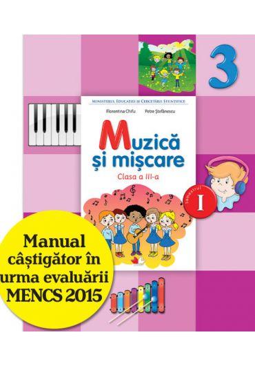 Manual muzica si miscare clasa a III-a semestrul I + CD