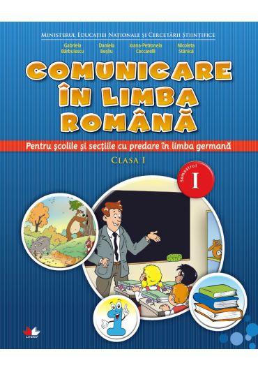 Manual comunicare in limba romana pentru scolile cu predare in limba germana clasa I semestrul I