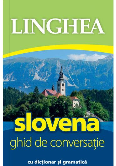 Slovena. Ghid de conversatii
