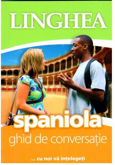 Spaniola. Ghid de conversatie
